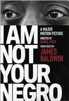 I Am Not Your Negro: A Companion Edition to the Documentary Film Directed by Rao