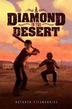 A Diamond in the Desert Young Adult - Historical Fiction