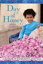 Day of Honey: A Memoir of Food, Love, and War Signed New Editions