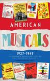 American Musicals 1927-1949: The Complete Books and Lyrics of Eight Broadway Cla
