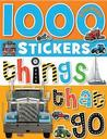 1000 Stickers - Things That Go Sticker Books