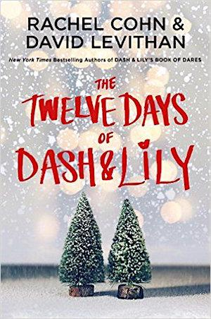 The Twelve Days of Dash & Lily Middle Readers