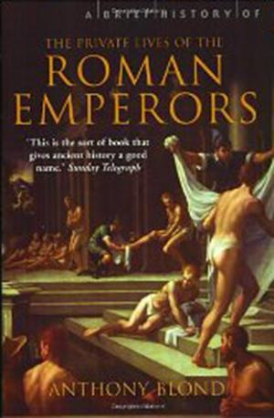 A Brief History of the Private Lives of the Roman Emperors Lower Priced Than E-Books