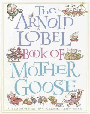 Arnold Lobel Book of Mother Goose Nursery Rhymes