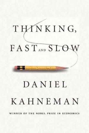 Thinking, Fast and Slow General Psychology
