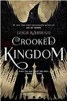 Crooked Kingdom: A Sequel to Six of Crows Signed New Editions