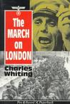 March on London : Covert Operations In T