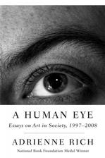 A Human Eye: Essays on Art in Society, 1997-2008 Essays