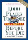 1,000 Places to See Before You Die: In the USA and Canada Travel Writing