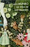 La vida de las mujeres / Lives of Girls and Women