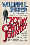 20th Century Journey: A Memoir of a Life and the Times - The Start, 1904-1930 Jo
