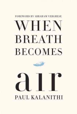 When Breath Becomes Air NYT Notable Books 2016