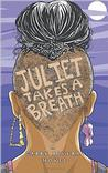 Juliet Takes a Breath Pre-Order Signed