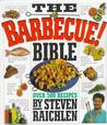 The Barbecue Bible: Over 500 Recipes Barbeque & Grilling