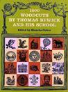 1800 Woodcuts by Thomas Bewick and His School