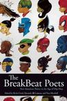 The BreakBeat Poets: New American Poetry in the Age of Hip-Hop Anthologies