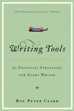 Writing Tools: 50 Essential Strategies for Every Writer Lower Priced Than E-Books
