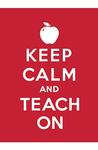 MAG: Keep Calm and Teach On