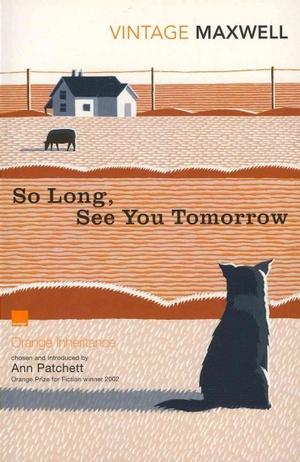 So Long, See You Tomorrow (Vintage CLassics) Lower Priced Than E-Books