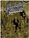Maximum Plunder: The Poster Art of Mike King Signed New Editions
