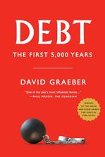 Debt: The First 5,000 Years New Arrivals in Books